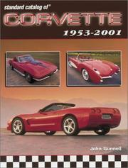Cover of: Standard Catalog of Corvette 1953-2001 | John Gunnell
