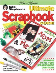 Cover of: Julie Stephani's Ultimate Scrapbook Guide (More Than Memories)