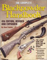 Cover of: The Complete Blackpowder Handbook | Sam Fadala