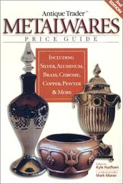 Antique Trader Metalwares Price Guide (Antique Trader's Metalwares Price Guide) by