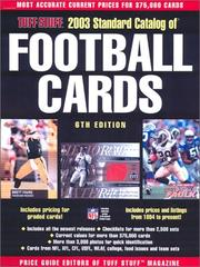 Cover of: 2003 Standard Catalog of Football Cards (Tuff Stuff Standard Catalog of Football Cards)