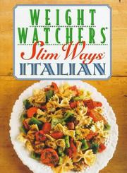 Cover of: Weight Watchers Slim Ways Italian | Weight Watchers