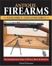 Cover of: Antique Firearms Assembly/Disassembly