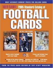 Cover of: Tuff Stuff 2005 Standard Catalog Of Football Cards (Tuff Stuff Standard Catalog of Football Cards)