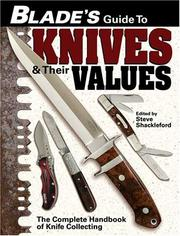 Cover of: Blade's Guide To Knives & Their Values