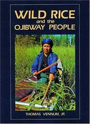 Wild Rice and the Ojibway People by Thomas Vennum