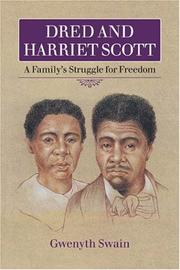 Cover of: Dred and Harriett Scott | Gwenyth Swain