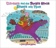 Cover of: Clarence and the purple horse bounce into town