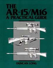 Cover of: The AR-15/M16