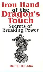 Cover of: Iron hand of the dragon's touch