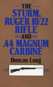 Cover of: The Sturm Ruger 10/22 rifle and .44 Magnum carbine