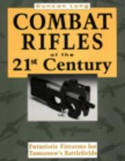 Cover of: Combat rifles of the 21st century
