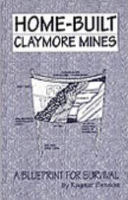 Cover of: Home-built claymore mines
