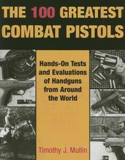 Cover of: The 100 greatest combat pistols