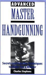 Cover of: Advanced master handgunning