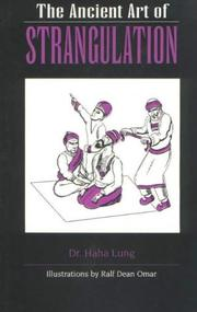 Cover of: The ancient art of strangulation