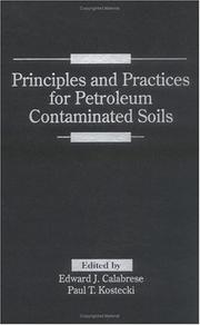 Cover of: Principles and practices for petroleum contaminated soils