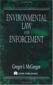 Cover of: Environmental law and enforcement | Gregor I. McGregor