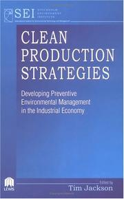 Cover of: Clean Production Strategies Developing Preventive Environmental Management in the Industrial Economy | Tim Jackson