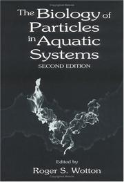 Cover of: The Biology of Particles in Aquatic Systems