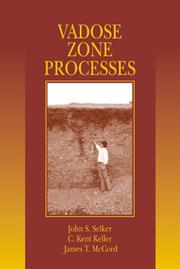 Cover of: Vadose Zone Processes | John S. Selker