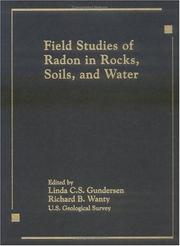 Cover of: Field Studies of Radon in Rocks, Soils, and Water