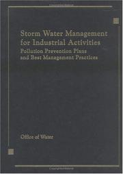 Cover of: Storm Water Management for Industrial Activities Developing Pollution Prevention Plans and Best Management Practices