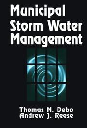 Cover of: Municipal storm water management | Thomas N. Debo