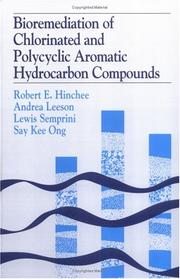 Cover of: Bioremediation of chlorinated and polycyclic aromatic hydrocarbon compounds