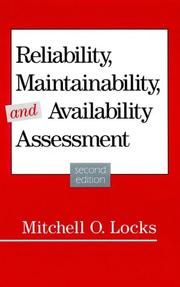 Cover of: Reliability, maintainability, and availability assessment