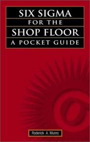 Cover of: Six Sigma for the Shop Floor