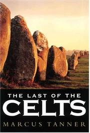 Last of the Celts by Marcus Tanner