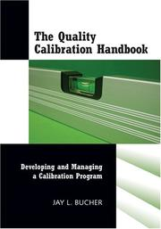 Cover of: The Quality Calibration Handbook: Developing and Managing a Calibration Program