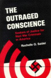 Cover of: The outraged conscience | Rochelle G. Saidel