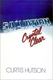 Cover of: Salvation Crystal Clear | Curtis Hutson