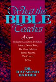 Cover of: What the Bible Teaches | Raymond Barber