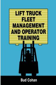 Cover of: Lift Truck Fleet Management & Operation (A Transport Press Title)