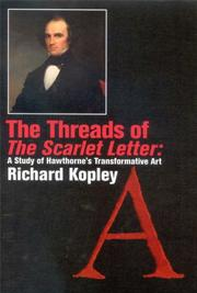 Cover of: The threads of The scarlet letter | Richard Kopley