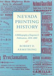 Cover of: Nevada Printing History | Robert D. Armstrong