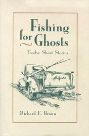 Cover of: Fishing for ghosts | Brown, Richard E.