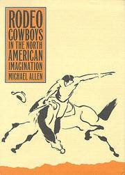 Cover of: Rodeo cowboys in the North American imagination