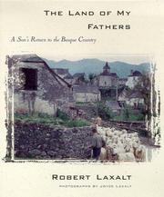 Cover of: The Land of My Fathers | Robert Laxalt