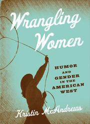 Cover of: Wrangling Women
