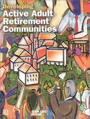 Cover of: Developing active adult retirement communities