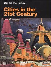 Cover of: Cities in the 21st Century (Uli on the Future) (Uli on the Future)