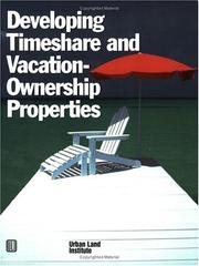 Cover of: Developing timeshare and vacation-ownership properties