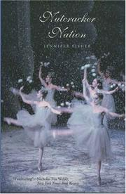 Cover of: Nutcracker Nation | Jennifer Fisher