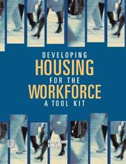 Cover of: Developing Housing for the Workforce | Richard Haughey