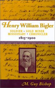 Cover of: Henry William Bigler (Western Experience Series)