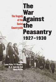 Cover of: The war against the peasantry, 1927-1930 |